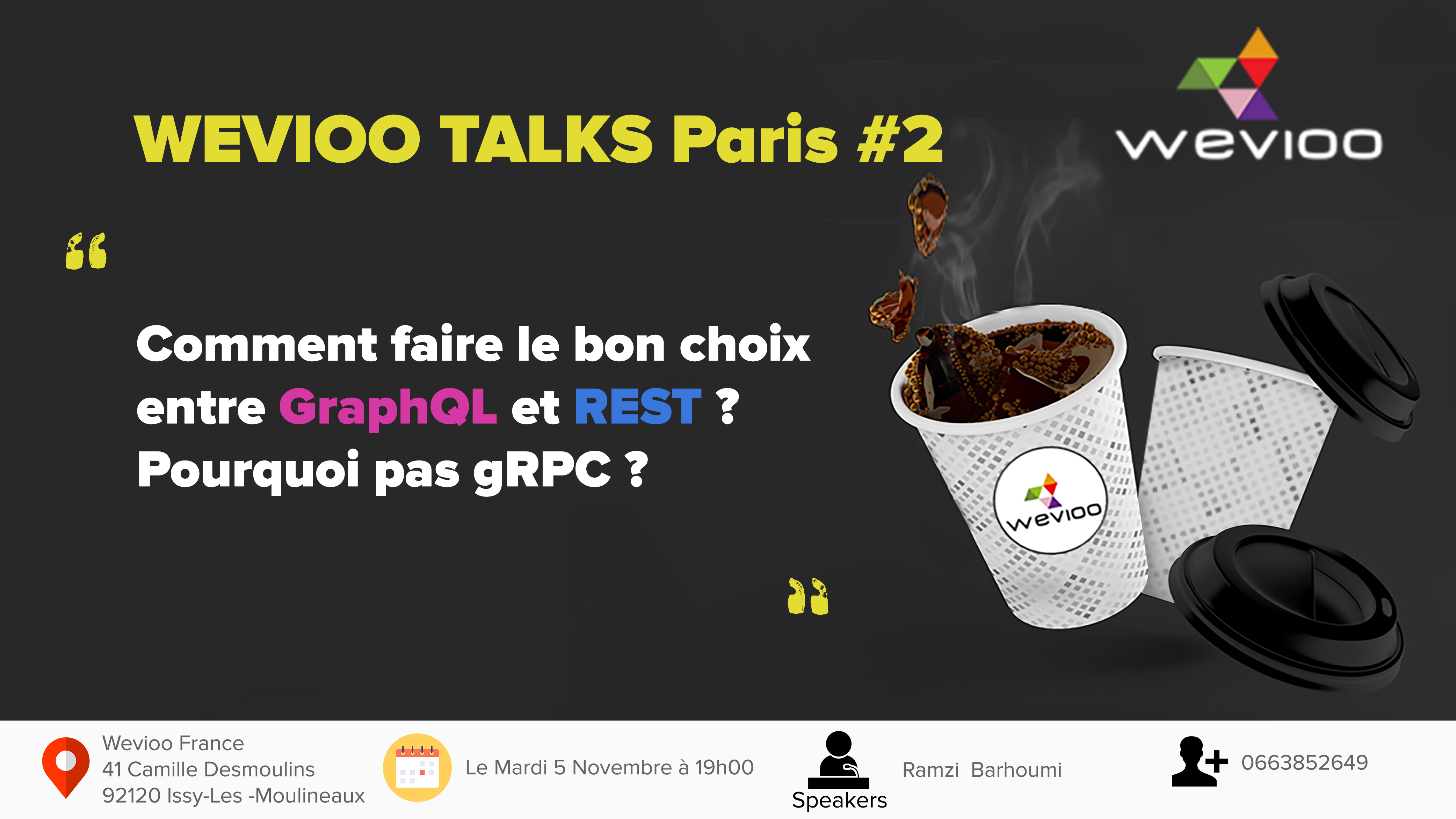 [ MEET UP] WEVIOO talks Paris #2 GRAPHQL REST GRPC